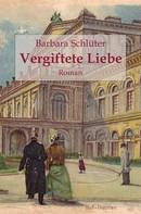Barbara Schlüter: Vergiftete Liebe ★★★★
