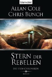 Die Sten-Chroniken 1 - Stern der Rebellen