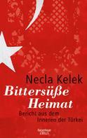 Necla Kelek: Bittersüße Heimat. ★★★★