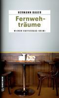 Hermann Bauer: Fernwehträume ★★★★