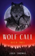 Jara Thomas: WOLF CALL ★★★★
