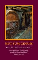 Günter Wülfrath: Mut zum Genuss