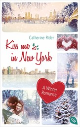 Kiss me in New York - A Winter Romance