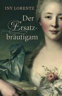Iny Lorentz: Der Ersatzbräutigam ★★★