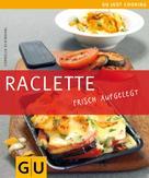 Cornelia Schinharl: Raclette ★★