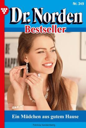 Dr. Norden Bestseller 349 – Arztroman