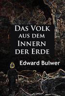 Edward Bulwer: Das Volk aus dem Innern der Erde ★★