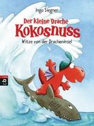 Ingo Siegner: Der kleine Drache Kokosnuss - Witze von der Dracheninsel ★★★★