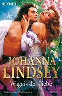 Johanna Lindsey: Wagnis der Liebe ★★★★