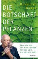 Burkhard Bohne: Die Botschaft der Pflanzen ★★★★★
