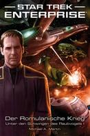 Michael A. Martin: Star Trek - Enterprise 4: Der Romulanische Krieg - Unter den Schwingen des Raubvogels I ★★★★