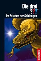 Hendrik Buchna: Die drei ???, Im Zeichen der Schlangen (drei Fragezeichen) ★★★★★