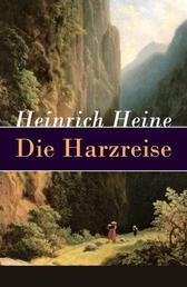Die Harzreise - Ein Reisebericht