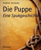 Friedrich Gerstäcker: Die Puppe