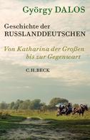 György Dalos: Geschichte der Russlanddeutschen ★★★