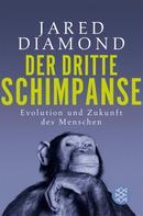 Jared Diamond: Der dritte Schimpanse ★★★★★