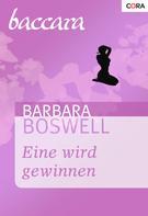 Barbara Boswell: Eine wird gewinnen ★★★★