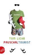 Tom Liehr: Pauschaltourist ★★★★