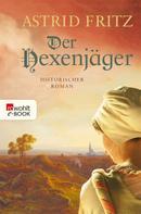 Astrid Fritz: Der Hexenjäger ★★★★