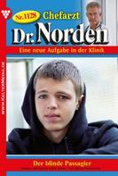 Patricia Vandenberg: Chefarzt Dr. Norden 1128 – Arztroman