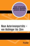 Regula Venske: Neun Autorinnenporträts – von Aichinger bis Zürn ★★★★★