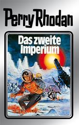 "Perry Rhodan 19: Das zweite Imperium (Silberband) - 2. Band des Zyklus ""Das zweite Imperium"""