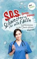 Beatrix Mannel: SOS - Schwestern für alle Fälle - Band 1: Willkommen in der Chaos-Klinik ★★★★