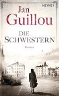 Jan Guillou: Die Schwestern ★★★★