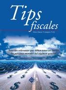 José Pérez Chávez: Tips fiscales