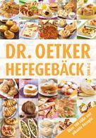 Dr. Oetker: Hefegebäck von A-Z ★★★★