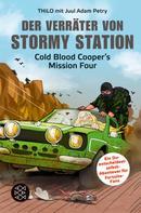 THiLO: Der Verräter von Stormy Station