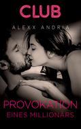 Alexx Andria: Provokation eines Millionärs ★★★★