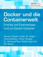 Docker und die Containerwelt - Einstieg und Expertentipps rund um Docker-Container