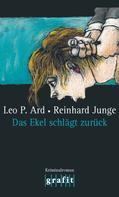 Leo P. Ard: Das Ekel schlägt zurück ★★★★
