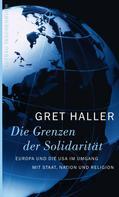 Gret Haller: Die Grenzen der Solidarität