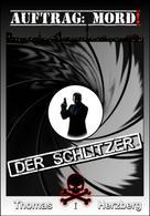 Thomas Herzberg: Auftrag: Mord! - Der Schlitzer ★★★★
