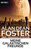 Alan Dean Foster: Meine galaktischen Freunde ★★★★