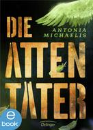 Antonia Michaelis: Die Attentäter