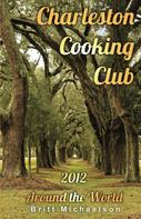 Britt Michaelson: Charleston Cooking Club