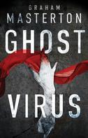 Graham Masterton: Ghost Virus