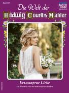 Yvonne Uhl: Die Welt der Hedwig Courths-Mahler 547 - Liebesroman ★★★★★