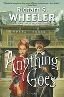 Richard S. Wheeler: Anything Goes