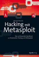 Michael Messner: Hacking mit Metasploit