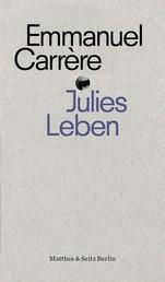 Julies Leben