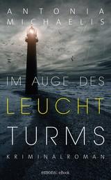 Im Auge des Leuchtturms - Kriminalroman