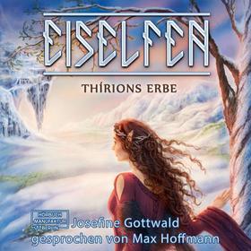Thírions Erbe - Eiselfen, Band 2 (ungekürzt)