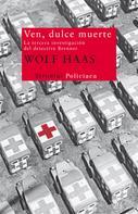Wolf Haas: Ven, dulce muerte