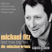 Michael Fitz liest Max Bronski: Die Münchenkrimis