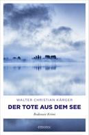 Walter Christian Kärger: Der Tote aus dem See ★★★★