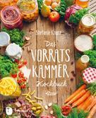 Stefanie Knorr: Das Vorratskammer-Kochbuch ★★★